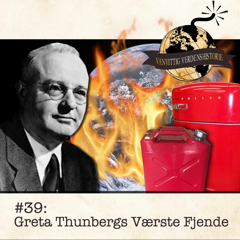 #39: LIVE: Greta Thunbergs Værste Fjende