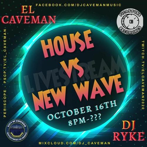 EL Caveman and DJ Ryke Live Stream Oct 2020 (house vs new wave)