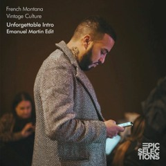 French Montana x Vintage Culture - Unforgettable Intro (Emanuel Martin Edit)