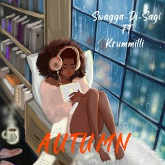 Swagga-di-sagi Ft Krummilli - Autumn