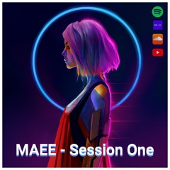 MAEE - Session One #012 (Big Room Mix)
