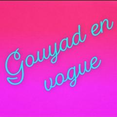 GOUYAD EN VOGUE By DJ TANBYS