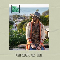DHTM Podcast 004 - Ofier