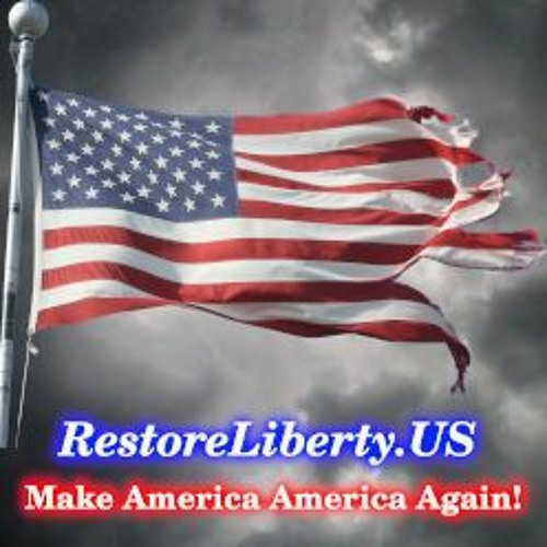 Restore Liberty Podcast - Season 1 Episode 1