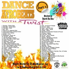 DANCE AFROBEATS WITH A TWIST 2021 PART 2 BY DJ MIXMASTER JAY