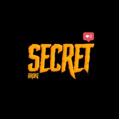 BROKE - SECRET