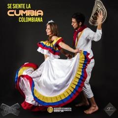 "SE SIENTE LA CUMBIA COLOMBIANA ""Mixed By Deejay BBB"""
