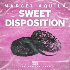 Sweet Disposition (Marcel Aquila Remix)