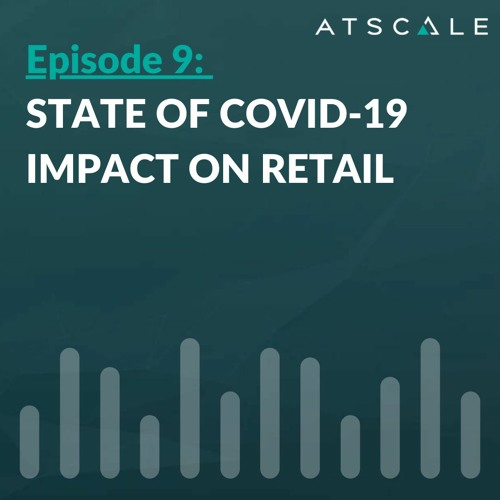 State of COVID-19 Impact on Retail
