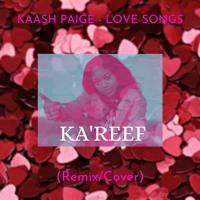 Kaash Paige - LOVE SONGS RFMX
