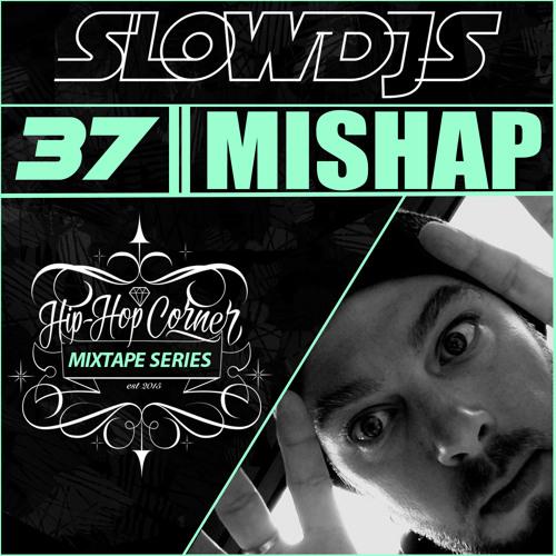 Hip Hop Corner Vol.37 Mishap