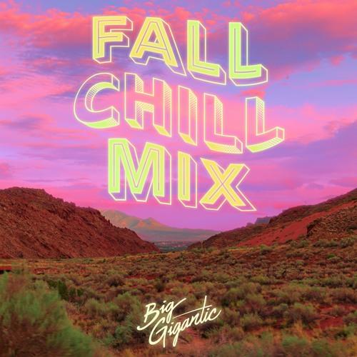 Big Gigantic 2020 Fall Chill Mix