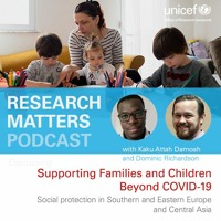 Supporting Families and Children Beyond COVID-19: Social protection in SE Europe and Central Asia
