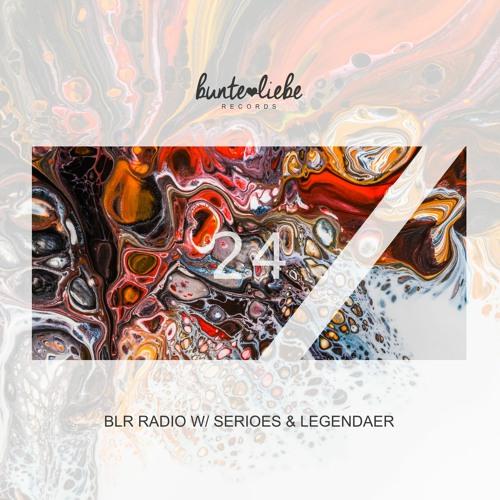 BLR RADIO 24 • Serioes & Legendaer