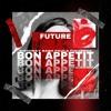 BON APPETIT - BDAY BASH PAULA FIGUEROA X FUTURE
