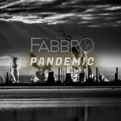 Fabbro - Pandemic