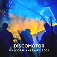 DISCOMOTOR @ Unicorn Therapy 2021