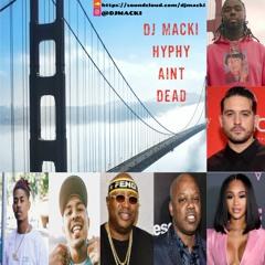 Hyphy Aint Dead - DJ Macki