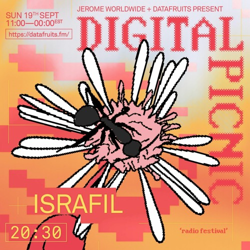 JEROME WORLDWIDE DIGITAL PICNIC - ISRAFIL