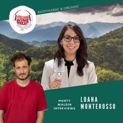 Ep. 640 Luana Monterosso | Biodynamic & Organic