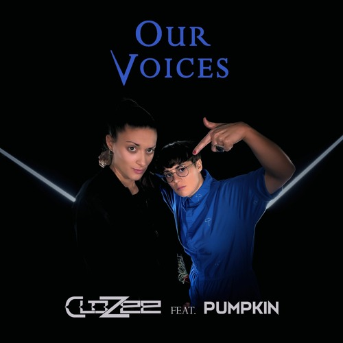CloZee feat. Pumpkin - Our Voices (music video out now)