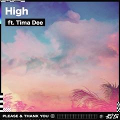 PLS&TY - High (ft. Tima Dee)