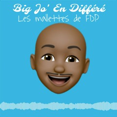 Big Jo' En Différé - Malette De Fdp N°2