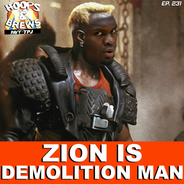 Hoops & Brews Ep. 231: Zion is Demolition Man (feat. Scott @BarbChairNet)