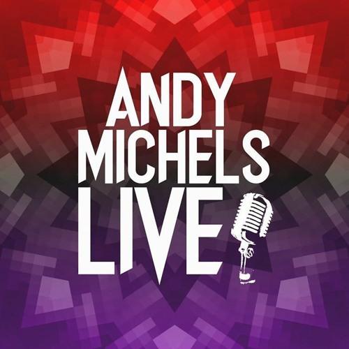 Andy Michels Live! 3-20-21