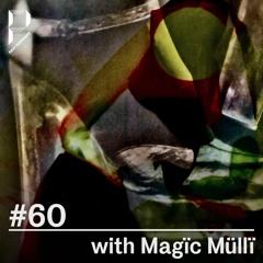 Past Forward #60 w/ Magïc Müllï