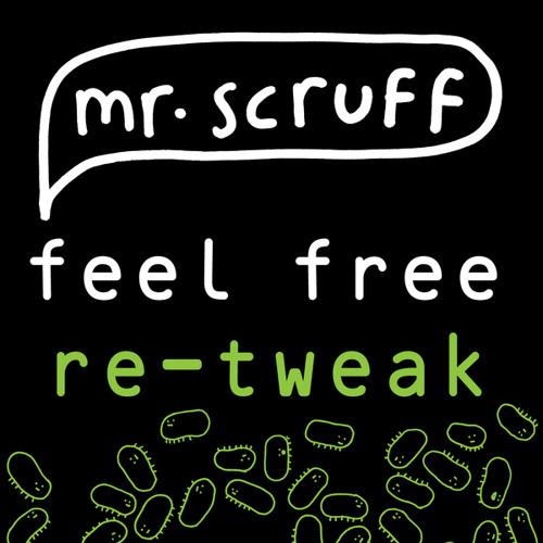 """Feel Free (Scruff's 12"""" Re-Tweak)"""