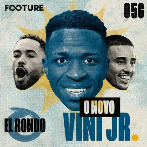 "El Rondo #56   O ""novo"" Vini Jr, Galhardo reencontra Coudet e Cunha no Atleti"