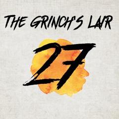 The Grinch's Lair 27 | Jordan Moore