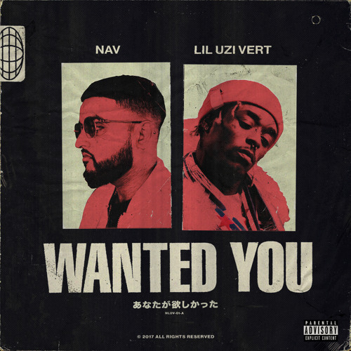 Wanted You Feat Lil Uzi Vert By Nav