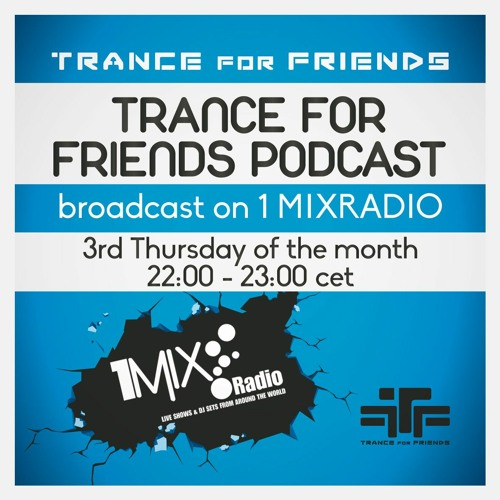 Trance For Friends Podcast Ep. 86