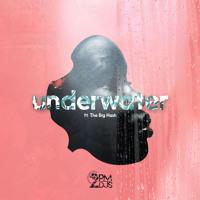 UnderWater (feat. The Big Hash)
