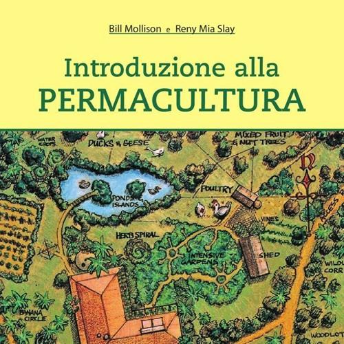 Introduzione alla permacultura di Bill Mollison e Reny Slay - Uso risorse