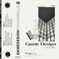 rohan mills - GAME DESIGN -  05 - HIGHWAY FIVE EIGHT