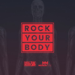 Holl & Rush - Rock Your Body
