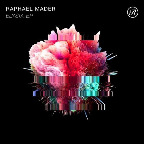 Raphael Mader - Elysia EP (Snippets) Out Now!