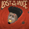 Lost In The Sauce (Bonus Track)