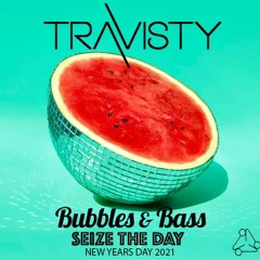 Bubbles & Bass Seize The Day 2021