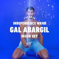 Gal Abargil - Forever Tel Aviv - Independence WKND (Mixed Set)