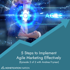 100. 5 Steps to Implement Agile Marketing Effectively