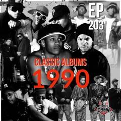 Concert Crew Podcast - Episode 203: Classic Albums - 1990