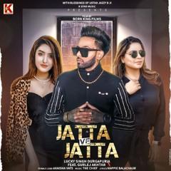 Jatta Ve Jatta (feat. Gurlez Akhtar)