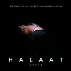 Arxhd - Halaat by arxhdd.mp3