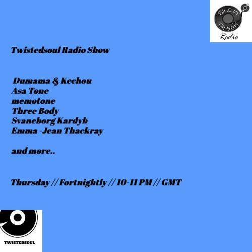 Twistedsoul on Blue In Green Radio 26.03.20