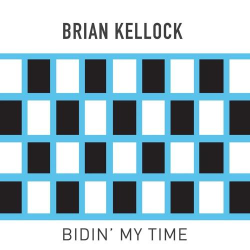 Bidin' My Time
