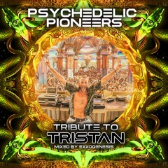 PP010 - Psychedelic Pioneers - Tribute to Tristan